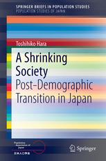 A Shrinking Society. Post-Demographic Transition in Japan
