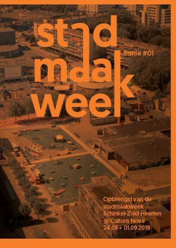 De Stadmaakweek krant #1 als PDF? Download 'm hier! Idee & hoofdredactie: Maurice Hermans